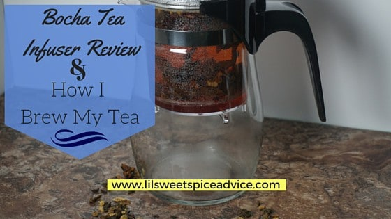 Bocha Tea Infuser Review & How I Brew My Tea -- This infuser is the BEST way I have found to brew tea! -- lilsweetspiceadvice.com