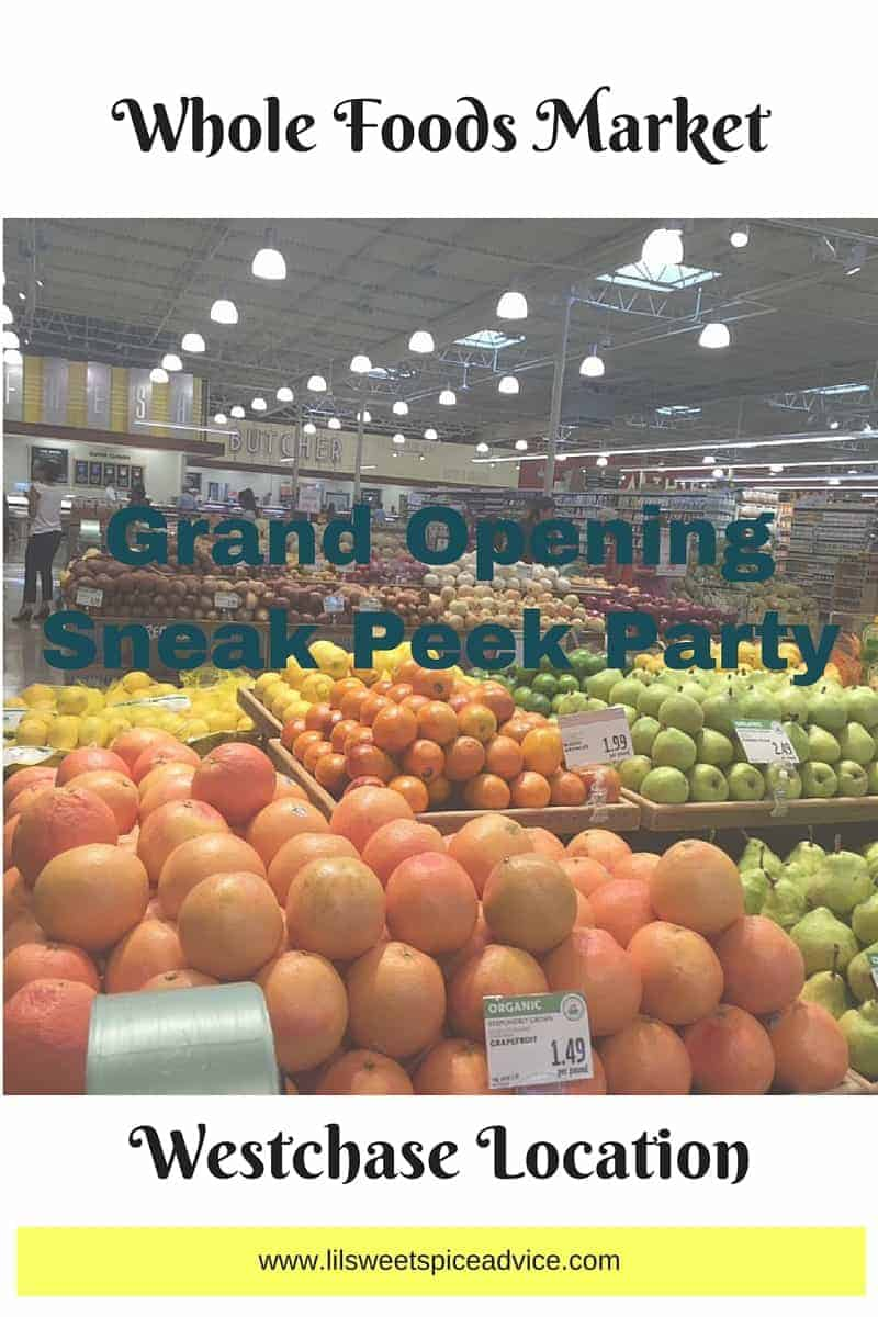 Whole Foods Market Sneak Peek Party Grand Opening -- Whole Foods knows how to open a new store in style! -- lilsweetspiceadvice.com