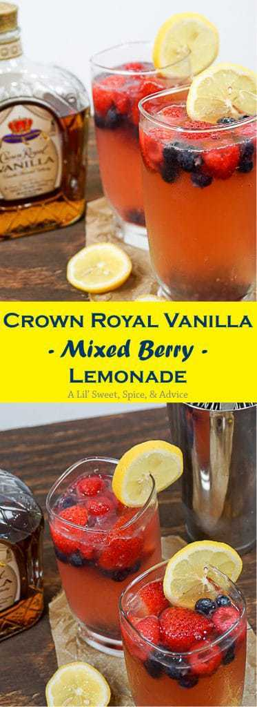 "Crown Royal Vanilla Mixed Berry Lemonade -- ""Grown folk"" lemonade has never tasted so good! --lilsweetspiceadvice.com"